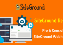 Pro & Cons of SiteGround Webhosting
